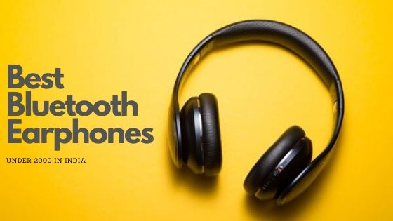 Best Bluetooth Earphones Under 2000 In India 2020 Thelaptops In