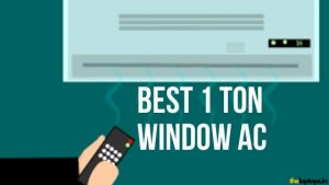 Best Window AC In India (April 2020) – Reviews & Buying Guide