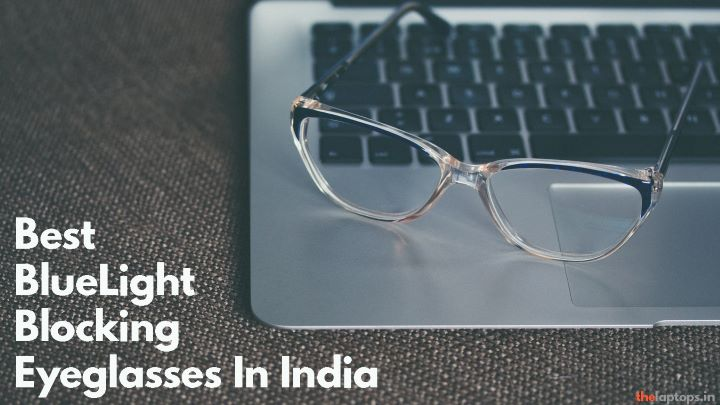 best blue-light blocking glasses in india