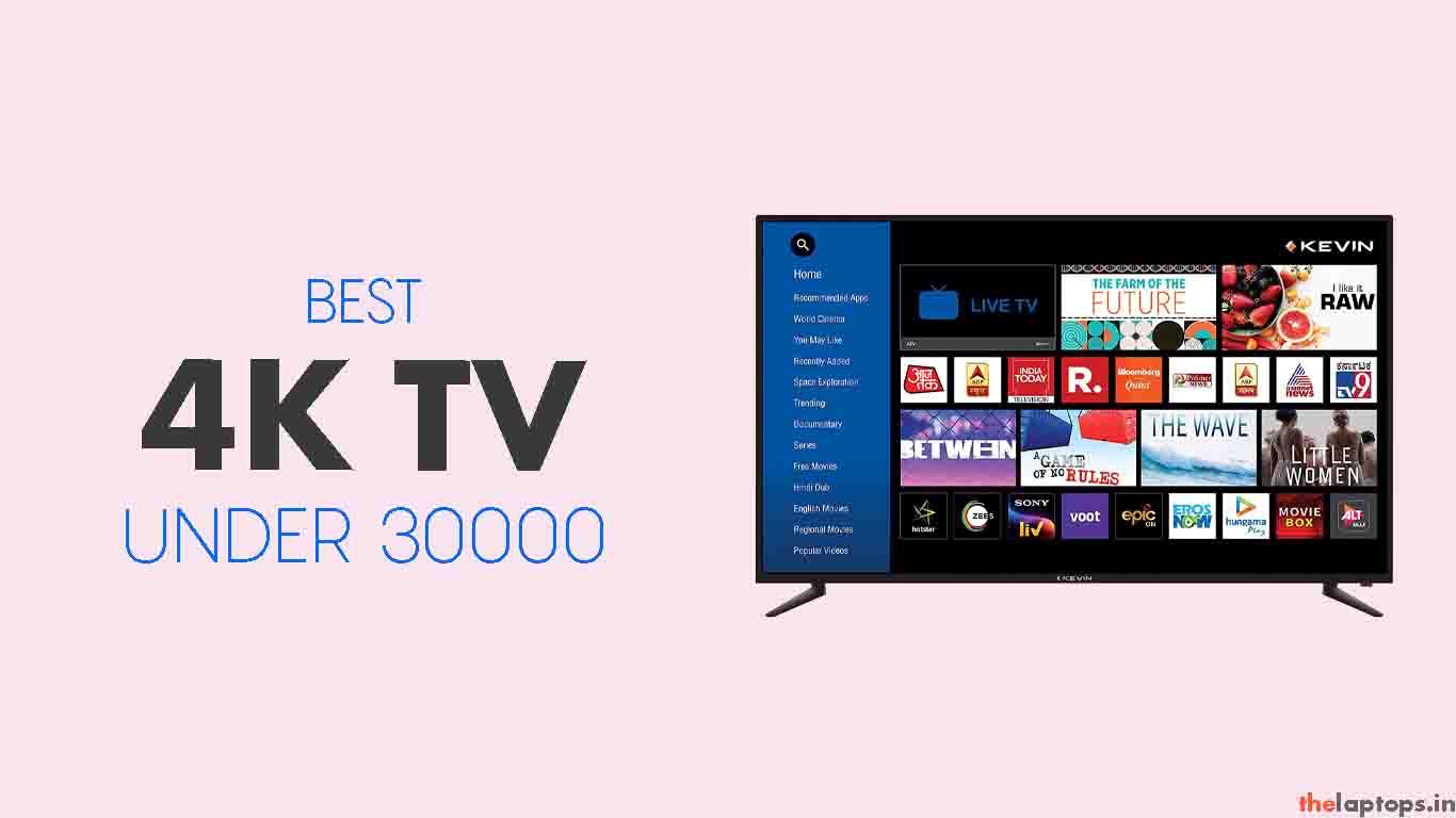 Best 4K TV Under 30000 In India To Buy In 2021