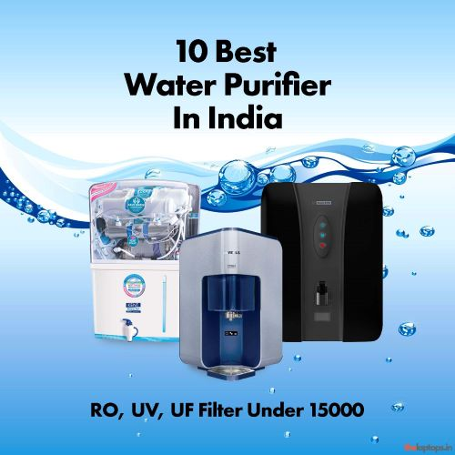 Best Water Purifier Under 15000 In India. Reviews And Buying Guide For 2021